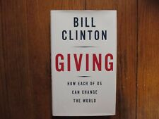 "BILL  CLINTON  Signed  Book(""GIVING""-2007  First  Edition  Hardback"
