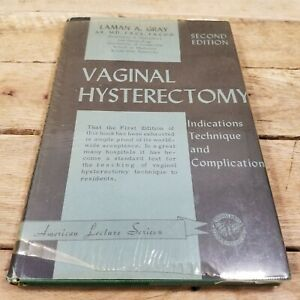 Vaginal Hysterectomy 2nd Edition Medical Oddities Laman A Gray Hard Cover With B