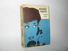MISSIONE SEGRETA  - E.Loring [Edizioni Mediterranee 1955]