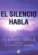 El silencio habla (Spanish) Paperback by Eckhart Tolle