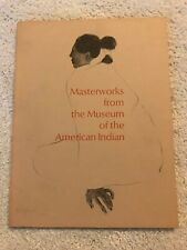 MASTERWORKS FROM THE MUSEUM OF THE AMERICAN INDIAN - THE METROPOLITAN MUSEUM OF