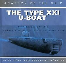 WW2 German Anatomy of the Ship: Type XXI U-Boat Reference Book