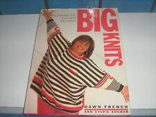 Big Knits: Bold, Beautiful, Designer Knitwear by Sylvie Soudan, Dawn French (Har