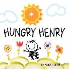 Hungry Henry by Marla Osborn (2016, Board Book)