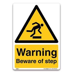 Warning Beware of step Sign - Vinyl Sticker - Warning Construction Security