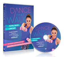 Dance That Walk - Total Body Circuit: Cardio and Toning in a Low Impact Walking