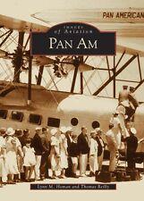 Pan Am [Images of Aviation] [FL] [Arcadia Publishing]