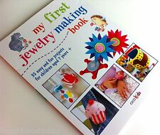 rrp£10 New My First Jewellery Making Book Things To Make Child's 7+ Crafts Girls