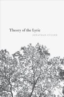 Theory of the Lyric, Paperback by Culler, Jonathan, ISBN 0674979702, ISBN-13 ...