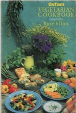 Oxfam Vegetarian Cookbook: Over 170 Favourite Recipes compiled by Rose Elliot