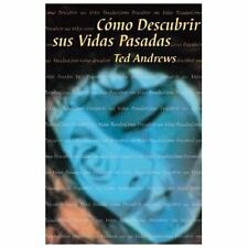 Como Descubrir Sus Vidas Pasadas (Spanish How To Series) (Spanish-ExLibrary