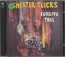 CHEATER SLICKS - forgive thee CD