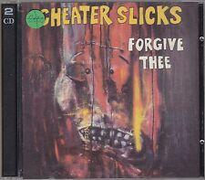 CHEATER SLICKS - forgive thee CD