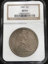 1843 LIBERTY SEATED SILVER $1 DOLLAR NGC OLD HOLDER AU53