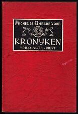 Kronieken (Kronyken) over torens, ..... van Vlaanderen Michel DE GHELDERODE