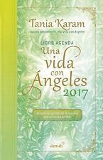 Libro Agenda. Una Vida Con Angeles 2017 / A Life with Angels 2017 Agenda (Hardba