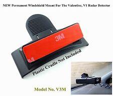 New Permanent Windshield Mount For The Valentine, V1 Radar Detector
