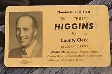 Vintage Political Campaign Card W.J. Bill Higgins Laramie Cheyenne Wyoming Old