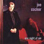 Joe Cocker - One Night of Sin (1994)  CD  NEW/SEALED  SPEEDYPOST