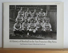 A History of Baseball in the San Francisco Bay Area 1985 Giants Yearbook CA