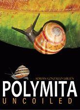 POLYMITA UNCOILED [NEW BOOK] , Nature, landsnails, mollusks