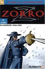 Zorro #1: Scars! (Zorro Papercutz Graphic Novels)
