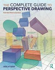 The Complete Guide to Perspective Drawing: From One-Point to Six-Point by Craig Attebery (Paperback, 2018)