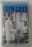 Glen Gray Best of the Big Bands Cassette Tape 1990 CBS