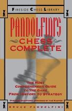 Pandolfini's Chess Complete: The Most Comprehensive Guide to the Game, fr...