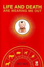 Life and Death are Wearing Me Out: A Novel, Mo Yan, Good Condition, Book