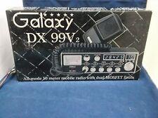 Galaxy DX-99V2 10 Meter Amateur Ham Mobile Radio AM/SSB LSB USB