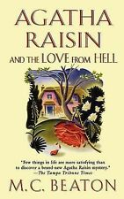Agatha Raisin and the Love from Hell 11 by M. C. Beaton (2003, Paperback)