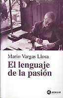 El lenguaje de la pasin Spanish Edition