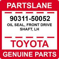 90311-50052 Toyota OEM Genuine OIL SEAL, FRONT DRIVE SHAFT, LH