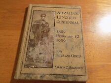 Abraham Lincoln Centennial; by Lilian Clara Bergold 1908