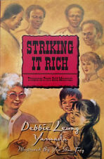 Debbie Leung Yamada~STRIKING IT RICH~SIGNED 1ST/DJ~NICE COPY