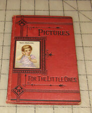 1875 BERT'S CONFESSION Pictures for the Little Ones Children's Book VG Condition