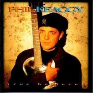 Phil Keaggy : True Believer Christian 1 Disc CD