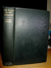1935 Story Of The Theatre: Theatrical Art Beginnings To Present, Asia Europe US