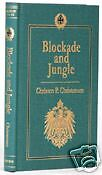 BLOCKADE AND JUNGLE (GERMAN EAST AFRICA)-WWI CLASSIC