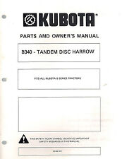 KUBOTA B340 TANDEM DISC HARROW  PARTS and OWNER'S MANUAL