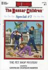 The Boxcar Children Special: The Pet Shop Mystery No. 7 (1996, Paperback)