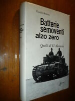 BATTERIE SEMOVENTI ALZO ZERO DAVIDE BERETTA QUELLI DI EL ALAMEIN LITTORIO Q. 33