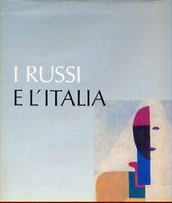 I RUSSI E L'ITALIA VITTORIO STRADA SCHWEILLIER ED. ARTE ILLUSTRATI G83