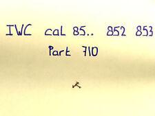 IWC cal 85  852 853 854 part 710   pallet fork  anker