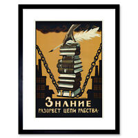 Political Knowledge Break Chains Slavery Soviet Union Framed Wall Art Print