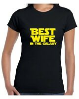 BEST WIFE IN THE GALAXY TShirt Ladies Top Quality Parody Funny Gift Tee Idea