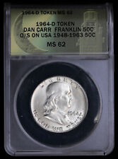 1964-D Token Dan Carr Franklin 50c O/S on USA 1948-1963 50c MS62