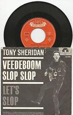 """TONY SHERIDAN """"Veedeboom Slop Slop/Let´s Slop"""" 7"""" Single 1963 Polydor 52 099"""