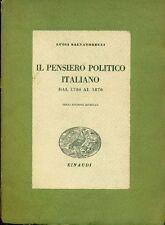 SALVATORELLI Luigi, Il pensiero politico italiano. Dal 1700 al 1870